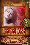 Briar Rose (Modern Wicked Fairy Tales)