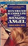 Reverend Randollph and the Avenging Angel (Reverend Randollph, #2)