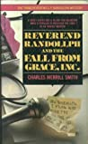 Reverend Randollph and the Fall from Grace, Inc. (Reverend Randollph, #3)
