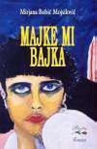 Majke Mi Bajka