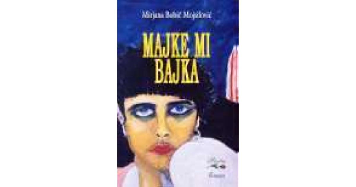 Majke Mi Bajka by Mirjana Bobić-Mojsilović