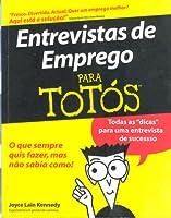 Entrevistas de Emprego para Totós (Para Totós)