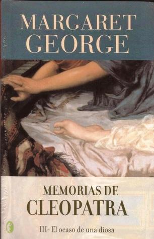 MEMORIAS DE CLEOPATRA III  OCASO DE UN *