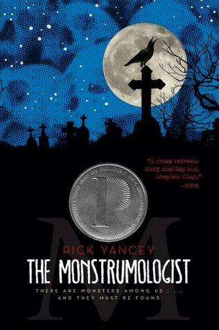The Monstrumologist (The Monstrumologist, #1)