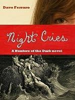 Night Cries (Hunters of the Dark, #2)