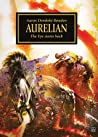 Aurelian (The Horus Heresy Novella)