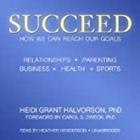 Succeed: How We Can Reach Our Goals (Audiobook)