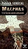 Le cas des casiers carnassiers (Malphas, #1)