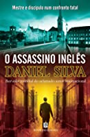 O Assassino Inglês (Gabriel Allon, #2)