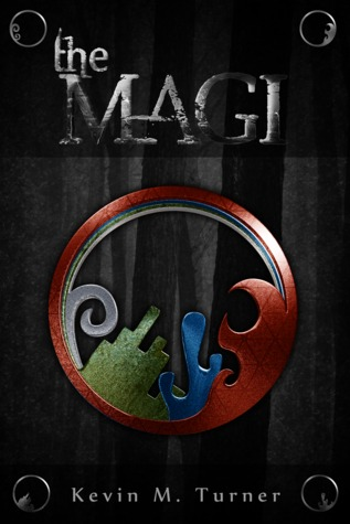 The Magi (The Magi Series, #1)