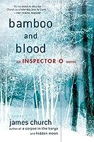 Bamboo and Blood: An Inspector O Novel