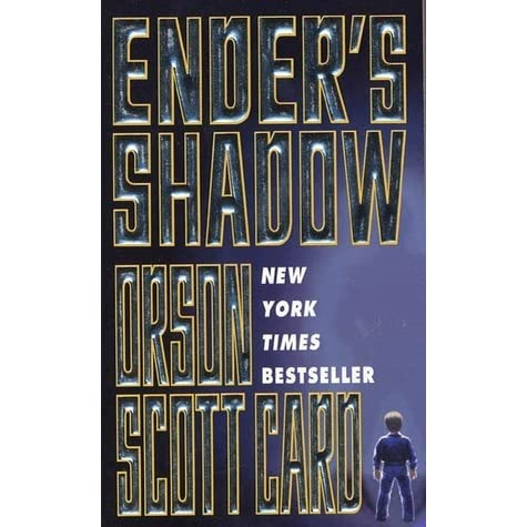 enders shadow by orson scott card english literature essay Ender's shadow by orson scott card (c) 1999 by orson scott card foreword perhaps a parallax, if i can move that scientific term into literature.