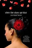 When the Stars Go Blue: A Novel