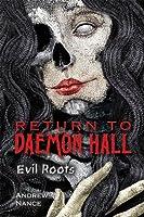 Return to Daemon Hall: Evil Roots
