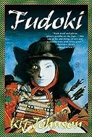 Fudoki (Love/War/Death, #2)