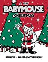 A Very Babymouse Christmas (Babymouse, #15)