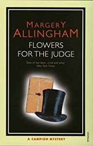 Flowers for the Judge (Albert Campion Mystery, #7)
