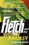 Fletch and the Widow Bradley (Fletch, #4)