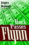 The Buck Passes Flynn (Flynn, #2)