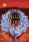 Blue Fire (Healing Wars, #2)