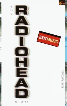 Exit Music: The Radiohead Story