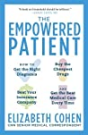 The Empowered Patient by Elizabeth  Cohen