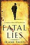 Fatal Lies (Liebermann Papers, #3)