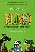 Rumo & His Miraculous Adventures (Zamonia, #3)
