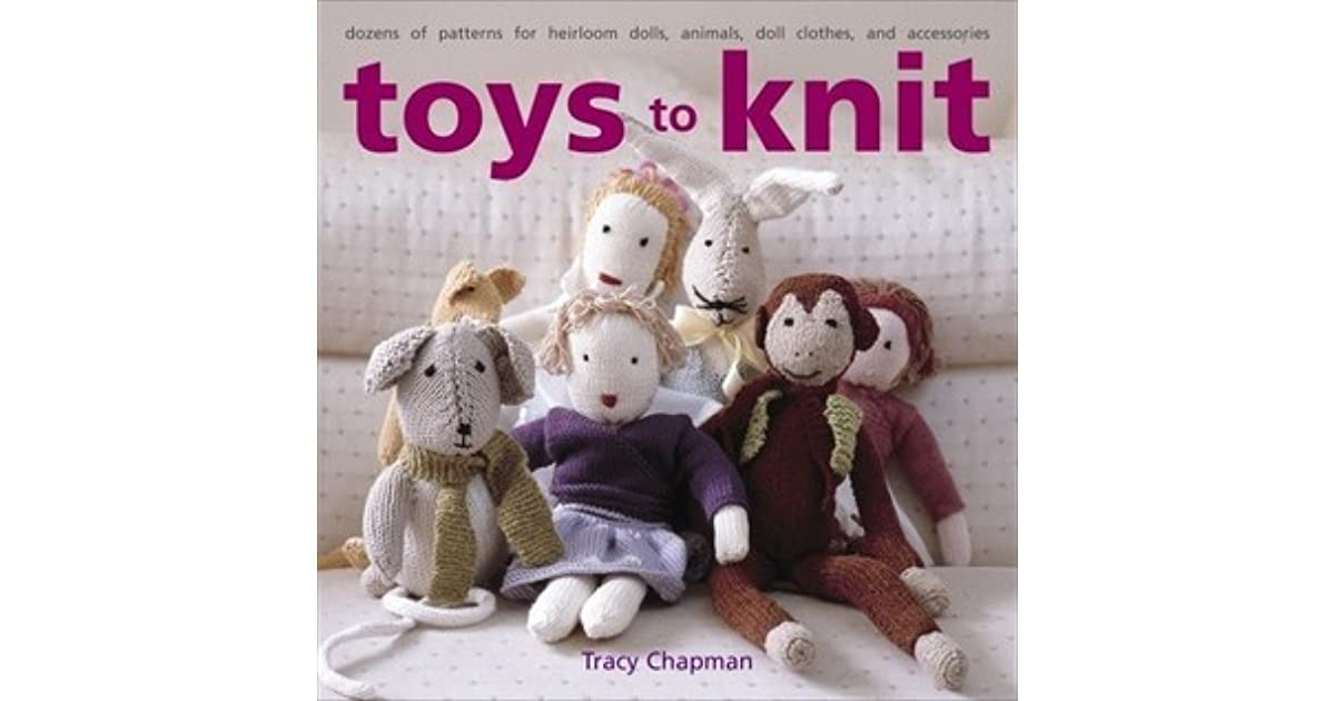 Toys To Knit Dozens Of Patterns For Heirloom Dolls Animals Doll