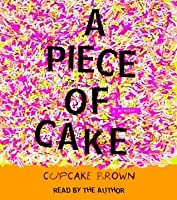 A Piece Of Cake A Memoir Characters