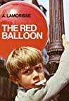 The Red Balloon by Albert Lamorisse