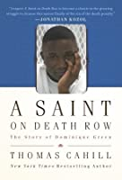 A Saint on Death Row: The Story of Dominique Green