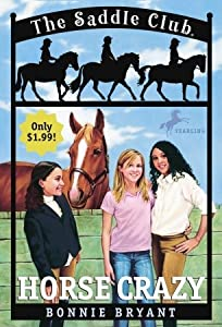 Horse Crazy (Saddle Club, #1)