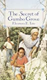 The Secret of Gumbo Grove