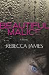 Beautiful Malice by Rebecca  James