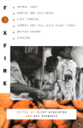 Foxfire 3 by Eliot Wigginton