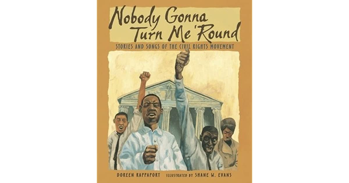 Nobody Gonna Turn Me 'Round: Stories and Songs of the Civil