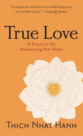 True-Love-A-Practice-for-Awakening-the-Heart