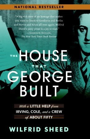 The House That George Built by Wilfrid Sheed