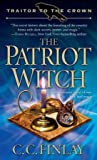The Patriot Witch by C.C. Finlay