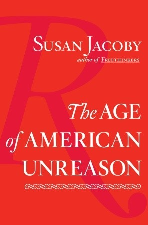 The Age of American Unreason book cover