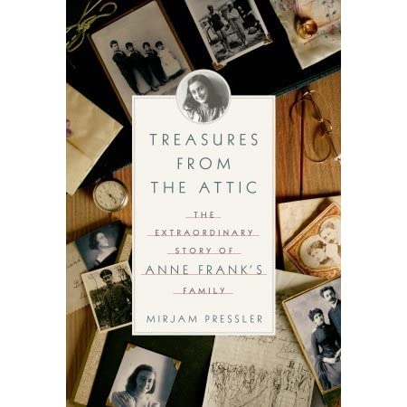 Treasures From The Attic The Extraordinary Story Of Anne