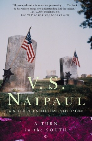 A Turn In The South by V S  Naipaul