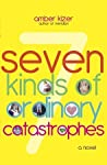 7 Kinds of Ordinary Catastrophes (Gert Garibaldi's Rants and Raves, #2)