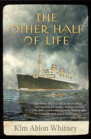 The Other Half of Life: A Novel Based on the True Story of the MS St. Louis  pdf