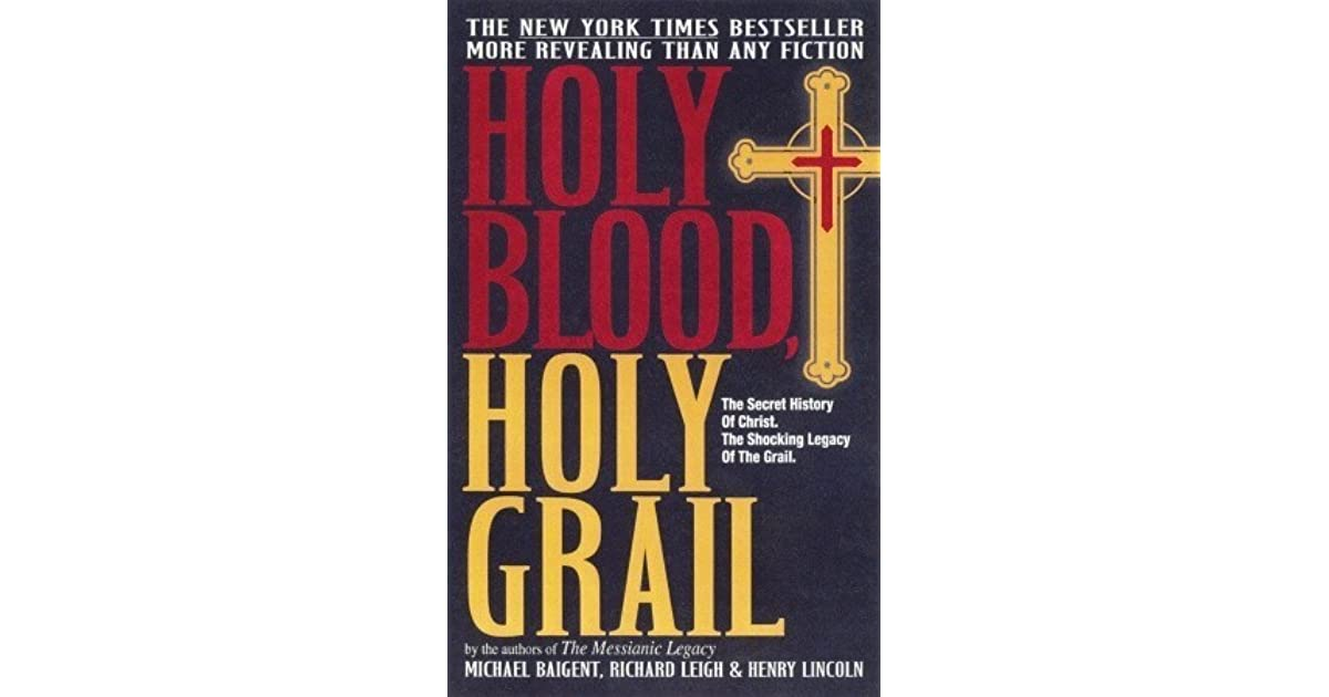 Holy Blood, Holy Grail by Henry Lincoln