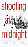 Shooting at Midnight (Atticus Kodiak #4)