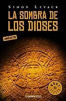 La Sombra De Los Dioses (Aztec Murder Mystery, #2)