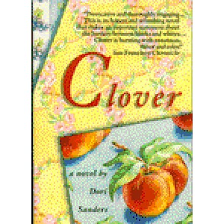Clover by Dori Sanders — Reviews, Discussion, Bookclubs, Lists