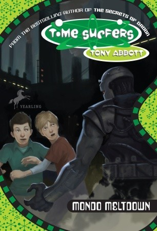 Mondo Meltdown (Time Surfers #3)  by  Tony Abbott